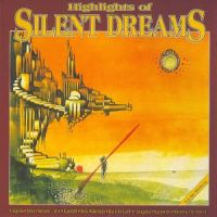 Highlights of Silent Dreams vol.1 (1992)