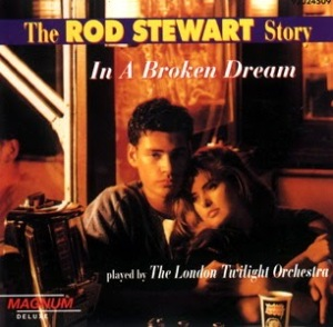 The London Twilight Orchestra - The Rod Stewart Story (In a broken dream)