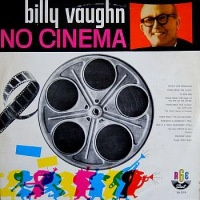 Billy Vaughn - No Cinema (1960)