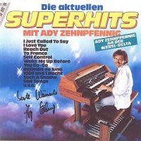 Ady Zehnpfennig - Die Aktuellen Superhits (1984)