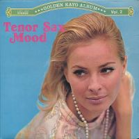 Golden Kayo Album 2 -Tenor Sax Mood
