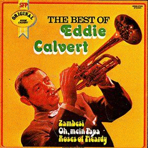 Eddie Calvert - The Best