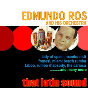 Edmundo Ros - That Latin Sound (1997)