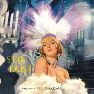 Orquestra Pan American - Star Dust (1959)