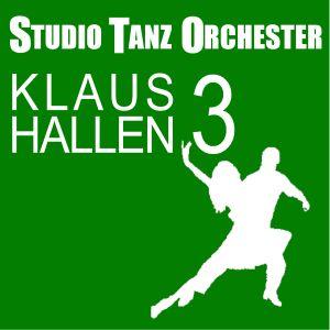 Klaus Hallen Studio Tanz Orchester 3 (1992)