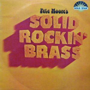 Pete Moore - Solid Rockin Brass (1974)
