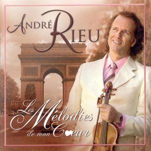 Andre Rieu - Les Melodies De Mon Coeur (2006)