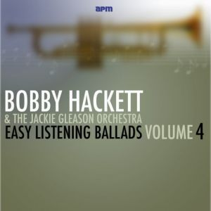 Bobby Hackett, Jackie Gleason - Easy Listening Ballads vol.4