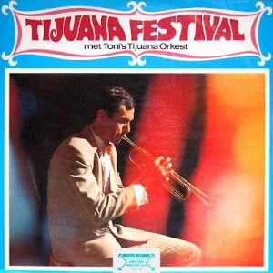 Tonis Tijuana Orkest - Tjuana Festival
