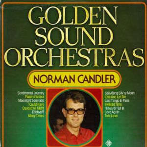 Norman Candler - Golden Sound Orchestras (1976)