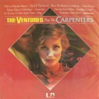 The Ventures - Play The Carpenters (1974)