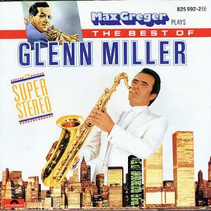 Max Greger - Best Of Glenn Miller (1985)