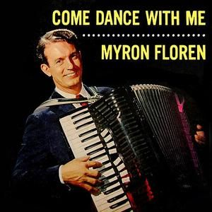 Myron Floren - Come Dance With Me (2009)