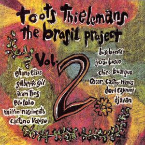 Toots Thielemans - The Brasil Project 2 (1993)