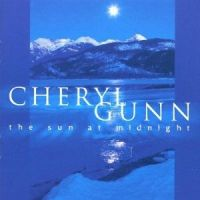 Cheryl Gunn - The Sun At Midnight (1999)