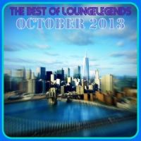 Best of LoungeLegends - October 2013
