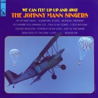 The Johnny Mann Singers - We Can Fly! Up Up And Away (1967)