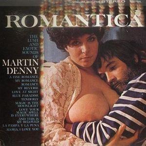 Martin Denny - Romantica (1961)