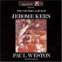 Paul Weston - The Columbia Album Of Jerome Kern (1991)