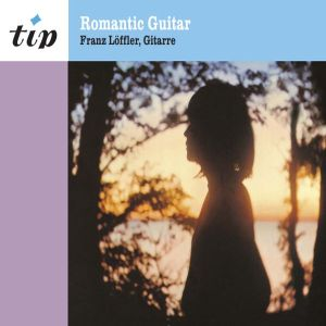 Franz Löffler - Romantic Guitar (2011)