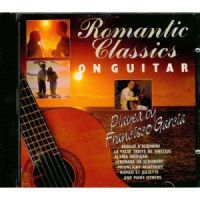 Francisco Garcia - Romantic Classic On Guitar (1993).