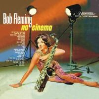 Bob Fleming - No Cinema (1963)