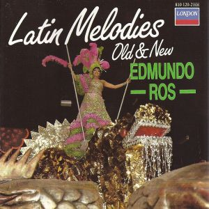 Edmundo Ros - Latin Melodies Old & New (1965)