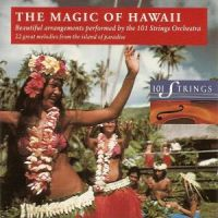 101 Strings - The Magic Of Hawaii (1993)
