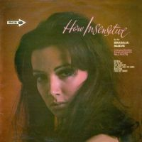 Brasilia Nueve - How Insensitive (1967)
