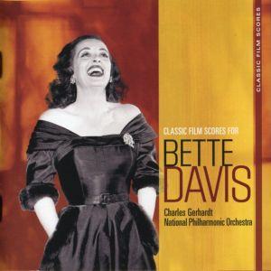 National Fhilarmonic Orchestra - Classic Film Scores for Bette Davis