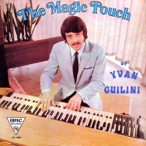 Yvan Guilini - The Magic Touch (1971)