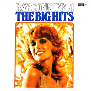 Ray Conniff - The Big Hits (1973)