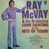 Ray McVay - Come Dancing To The Hits Of Today (1972)